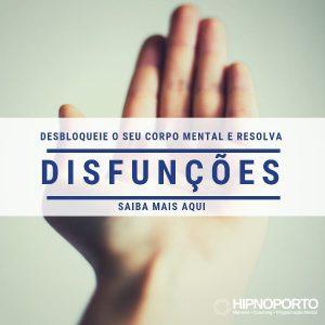 Disfunções HIPNOPORTO Consultório de Hipnose no Porto Jonas Paul